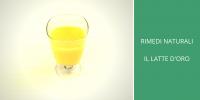 rimedi naturali il latte d'oro